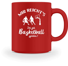 Laden Sie das Bild in den Galerie-Viewer, Kaffeetasse Red / M Basketballer: Ich geh Basketball spielen!  - Tasse (4362250027060)