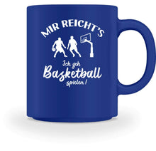 Laden Sie das Bild in den Galerie-Viewer, Kaffeetasse Royal / M Basketballer: Ich geh Basketball spielen!  - Tasse (4362250027060)