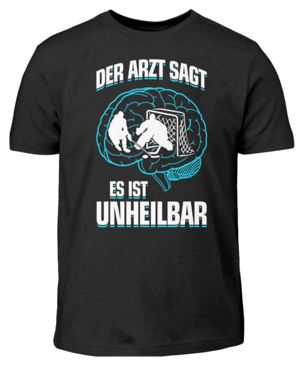 Kinder T-Shirt Black / 3/4 (98/104) Eishockey: ...es ist unheilbar  - Kinder T-Shirt (4330471227444)