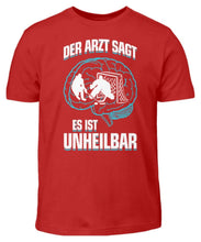 Laden Sie das Bild in den Galerie-Viewer, Kinder T-Shirt Red / 3/4 (98/104) Eishockey: ...es ist unheilbar  - Kinder T-Shirt (4330471227444)