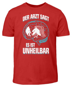 Kinder T-Shirt Red / 3/4 (98/104) Eishockey: ...es ist unheilbar  - Kinder T-Shirt (4330471227444)