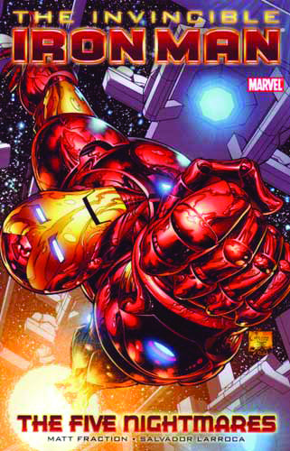 INVINCIBLE IRON MAN VOL 01 FIVE NIGHTMARES TP