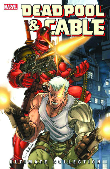 DEADPOOL & CABLE ULTIMATE COLLECTION BOOK 01 TP