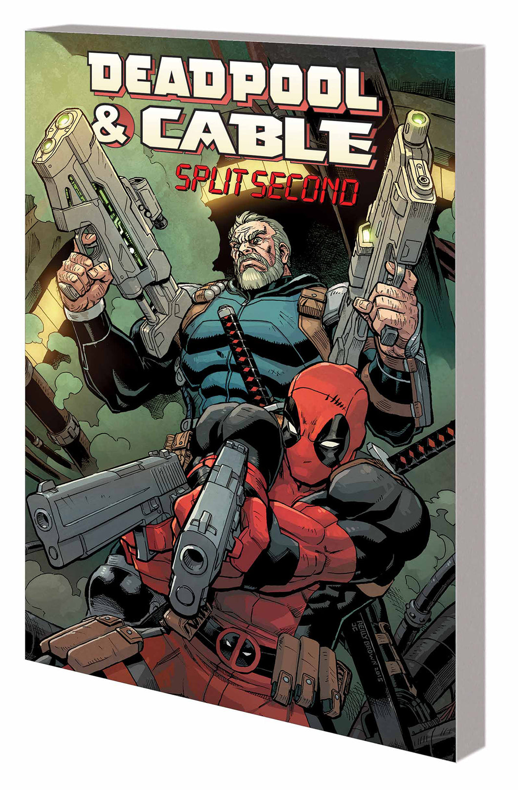 DEADPOOL AND CABLE SPLIT SECOND TP