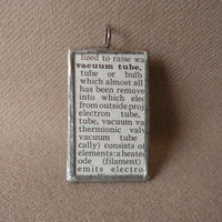 Vacuum Tube, vintage dictionary illustration up-cycled to soldered glass pendant