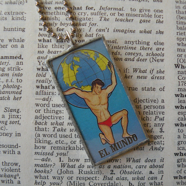 El Mundo, Atlas, World, Paraguas, umbrella, Mexican Loteria cards up-cycled to soldered glass pendant