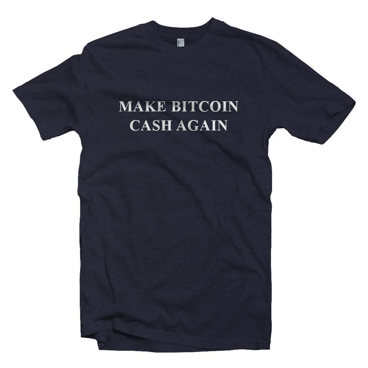 Make Bitcoin Cash Again, BCH Crypto T-shirt
