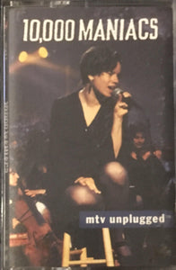 10,000 Maniacs - MTV Unplugged Cassette