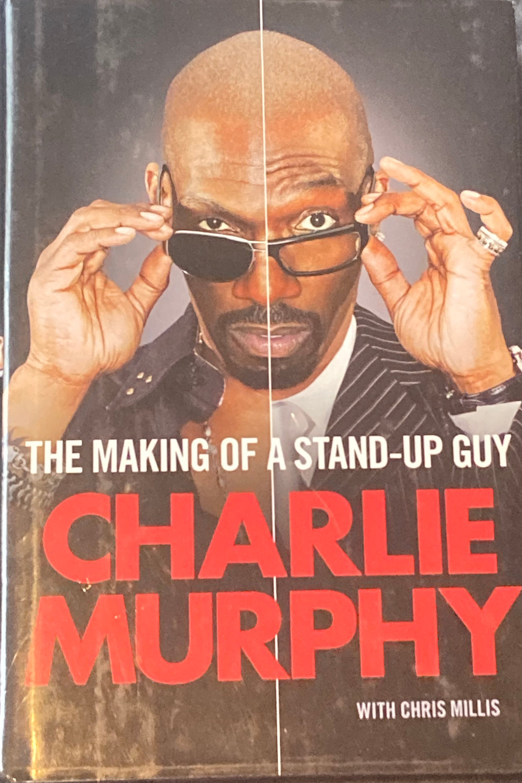Charlie Murphy - The Making Of A Standup Guy (Hardback Book)