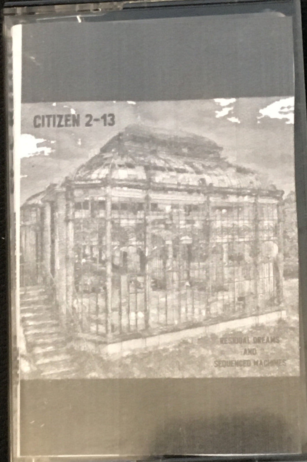 Citizen 2-13 Residual Dreams and Sequenced Machines NEW Cassette