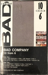 Bad Company - 10 From 6 Cassette VG+