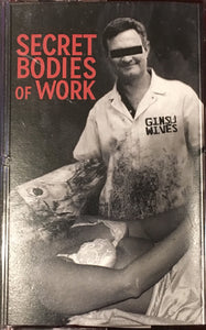 Ginsu Wives - Secret Bodies Of Work Cassette NEW (Tape Dad)