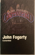 Load image into Gallery viewer, John Fogerty - Centerfield Cassette VG