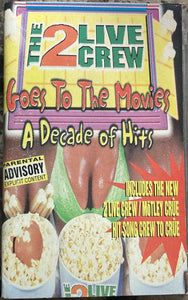 2 Live Crew - Goes To The Movies/A Decade Of Hits Cassette VG