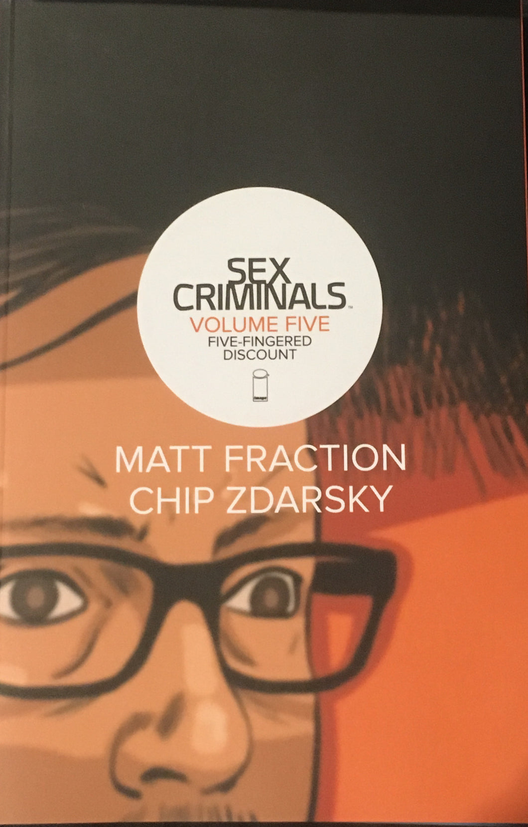 Sex Criminals Volume Five: Five Fingered Discount TPB Comic