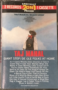 Taj Mahal Giant Step / De Ole Folks Home two on one Cassette