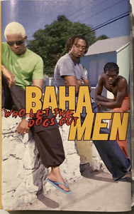 Baha Men - Who Let The Dogs Out CASSETTE TAPE VG+ - 3rdfloortapes.com