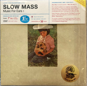 "Slow Mass -  Music For Ears 1 (7"" Record) Ltd Mint/sealed/not played"