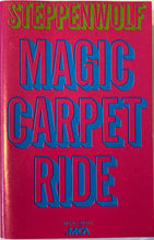 Load image into Gallery viewer, Steppenwolf - Magic Carpet Ride Cassette VG+