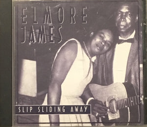 Elmore James Slip Sliding Away CD