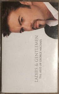 George Michael - Ladies and Gentlemen The Best Of Cassette VG+ (1 of 2 only, see photos)