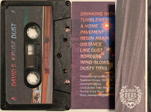 Load image into Gallery viewer, David S. Kruse - Dust  (Already Dead Tapes) Cassette New/mint