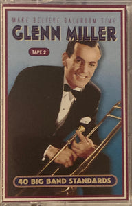 Glenn Miller - 40 Ballroom Standards 2-Tape Set Cassette VG+