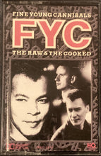 Load image into Gallery viewer, Fine Young Cannibals - The Raw & The Cooked Cassette VG