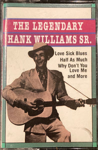 Hank Williams Sr. - The Legendary, Cassette VG