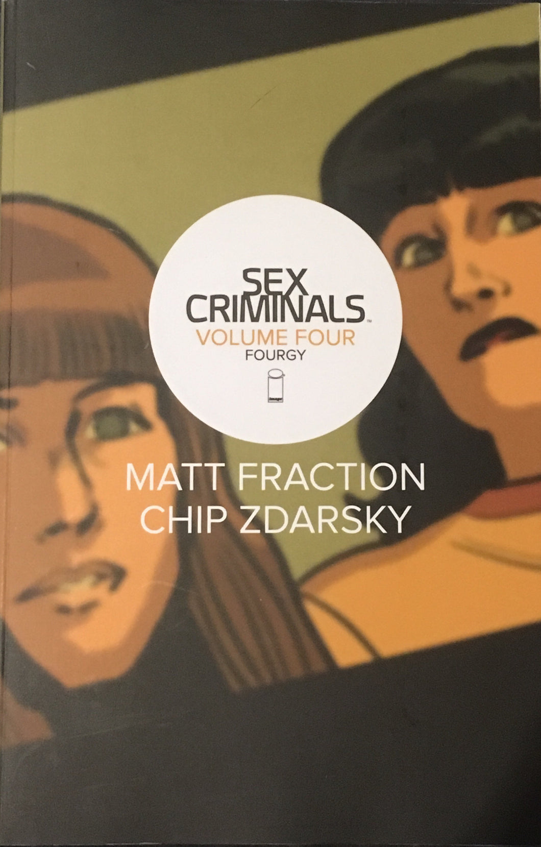 Sex Criminals Volume Four: Fourgy TPB Comic (Image Comics)