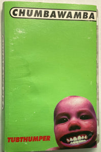 Chumbawamba - Tubthumper Cassette G+ (water damage j card/tape is great!)