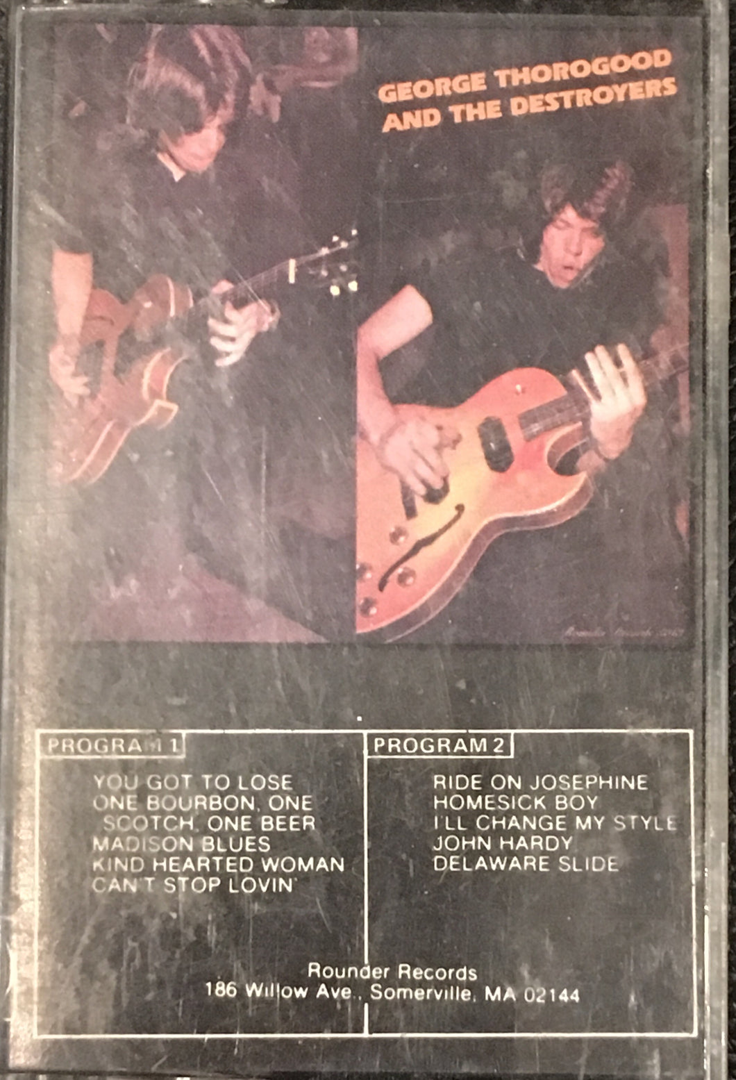 George Thorogood and the Destroyers s/t cassette