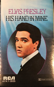 Elvis Presley - His Hand In Mine Cassette VG