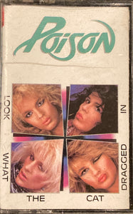 Poison - Look What The Cat Dragged In Cassette G+