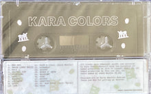Load image into Gallery viewer, Kara - Colors Cassette NEW