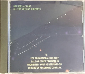 Archers Of Loaf - All The Nations Airports Promo CD