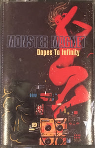 Monster Magnet Dopes To Infinity Cassette