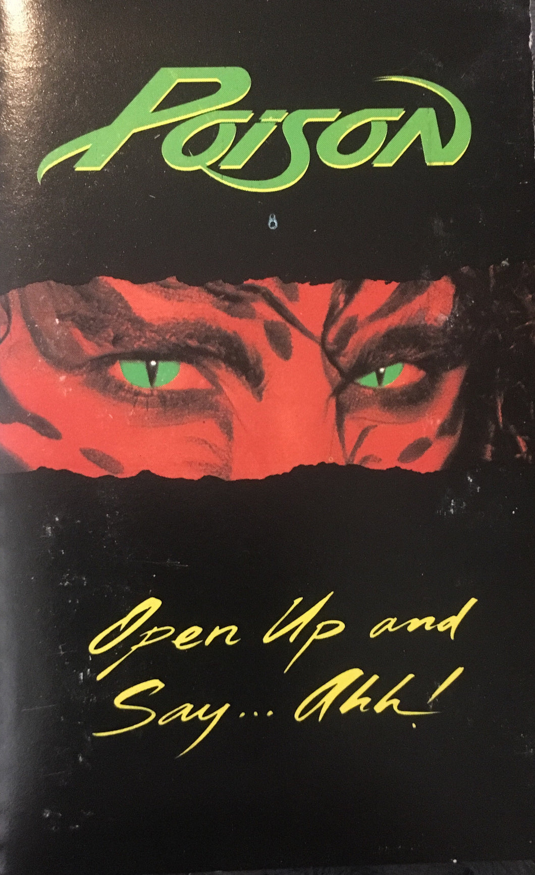 Poison - Open Up And Say Ahh! Cassette G+