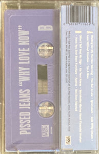 Pissed Jeans - Why Love Now Cassette NEW