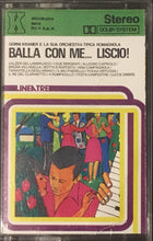 Load image into Gallery viewer, Balla Con Me Cassette Italian VG