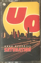 Load image into Gallery viewer, Urge Overkill - Saturation Cassette VG