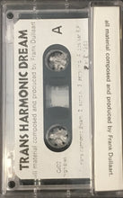 Load image into Gallery viewer, Frank Dullart - Trans Harmonic Dream Cassette VG