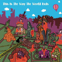 Load image into Gallery viewer, This Is The Way The World Ends 🔥 CD NEW (In The Lake Records)
