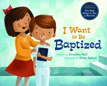 I Want to Be Baptized (Hardcover)