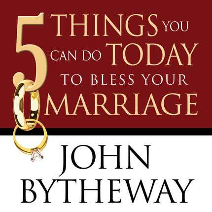 5 Things You Can Do Today to Bless Your Marriage (CD)