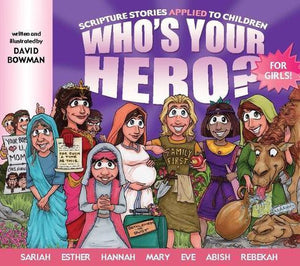 Who's Your Hero? For Girls!