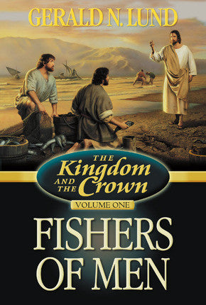 The Kingdom and the Crown, V1: Fishers of Men