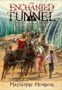 The Enchanted Tunnel - Book 2: Escape from Egypt