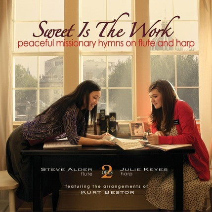 Sweet Is the Work (CD)