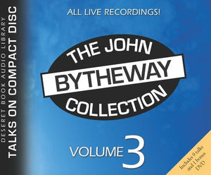 The John Bytheway Collection - Vol. 3